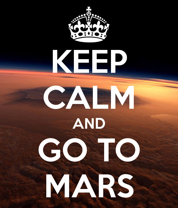 keep calm and go to mars