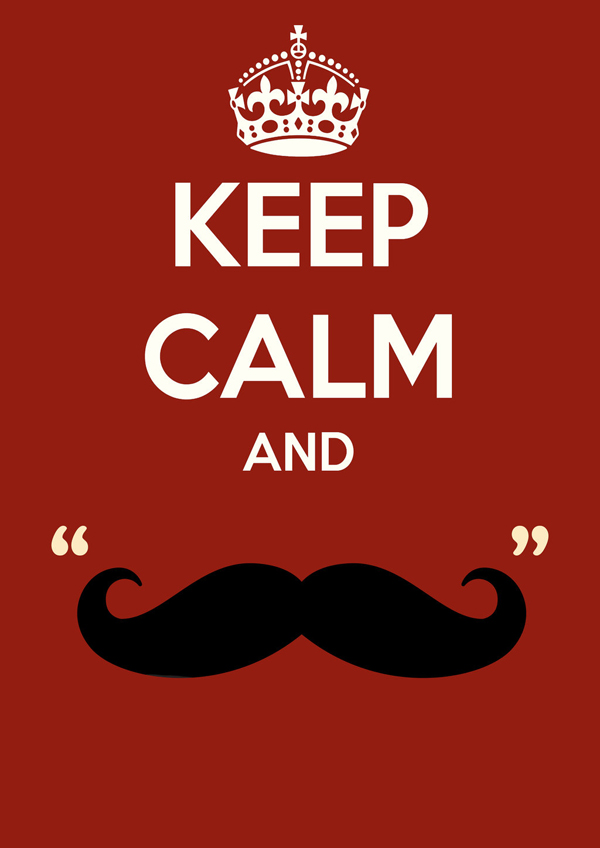 keep calm and mustache